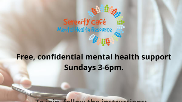 Serenity Cafe Mental Health Resource telephone calls